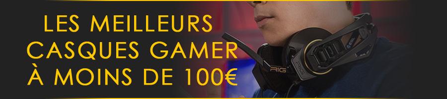 Meilleurs casques gamer à moins de 100€