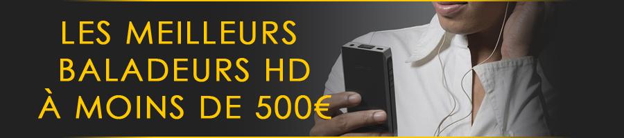 Comparatif lecteurs audio portables à moins de 500€