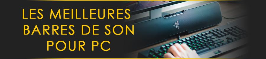 Meilleure pas de son pour PC et ordinateur